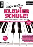 Meine erste Klavierschule! Der leichte Einstieg für Kinder ab 8 Jahren, Jugendliche & erwachsene Wiedereinsteiger (inkl…