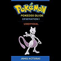 Pokemon Pokedex Guide Generation I: Unofficial Book