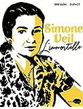 Simone Veil: L'Immortelle