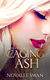 Caging Ash (Shifter Town Book 2) (English Edition)