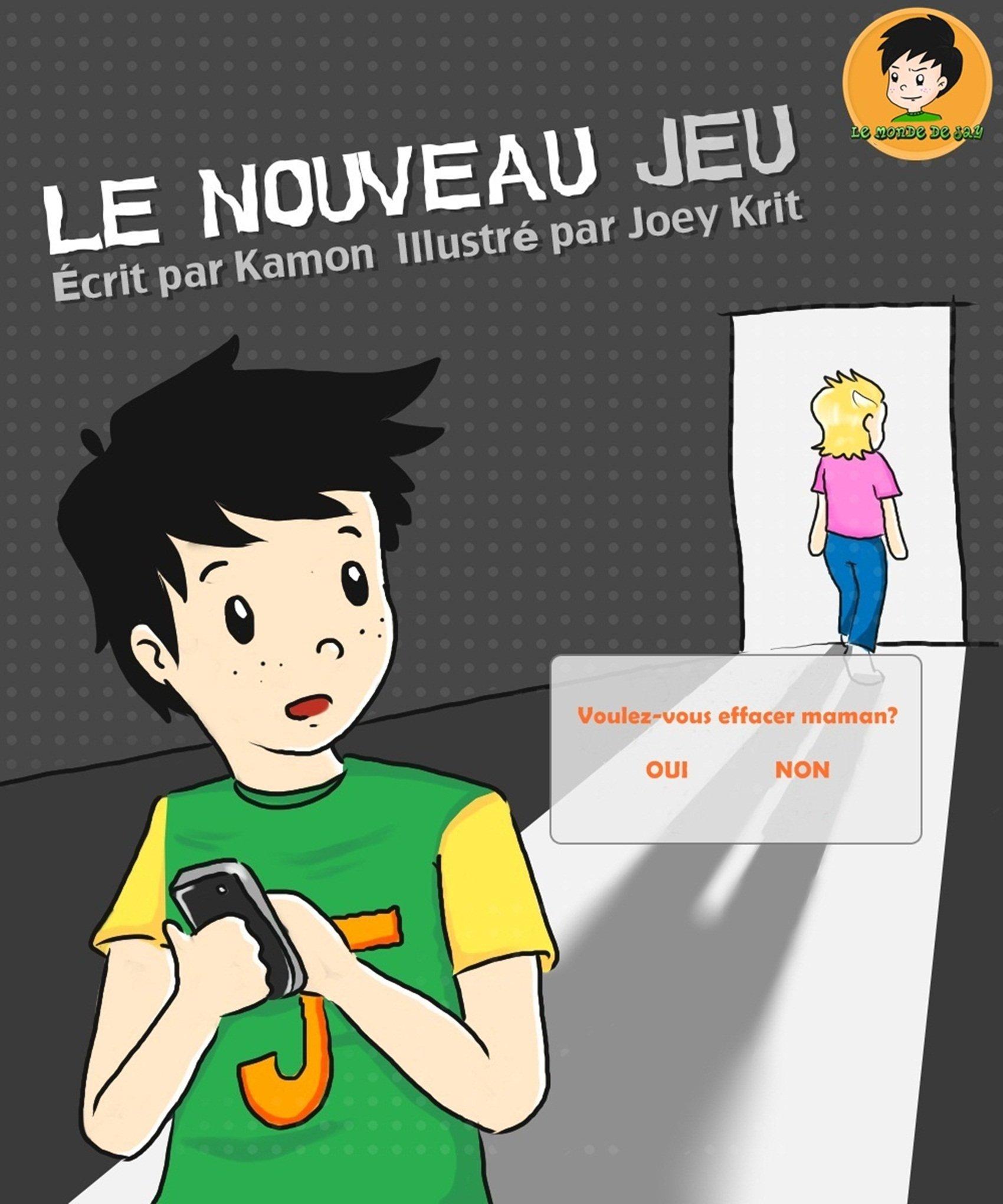 Le Nouveau jeu (Le Monde de Jay t. 1) por Kamon