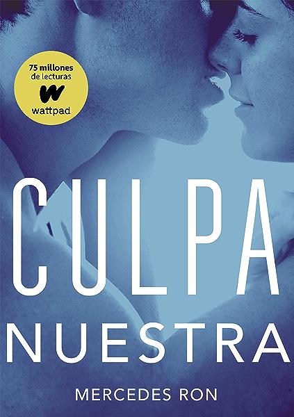 Culpa nuestra (Culpables 3) (Spanish Edition) eBook: Ron ...