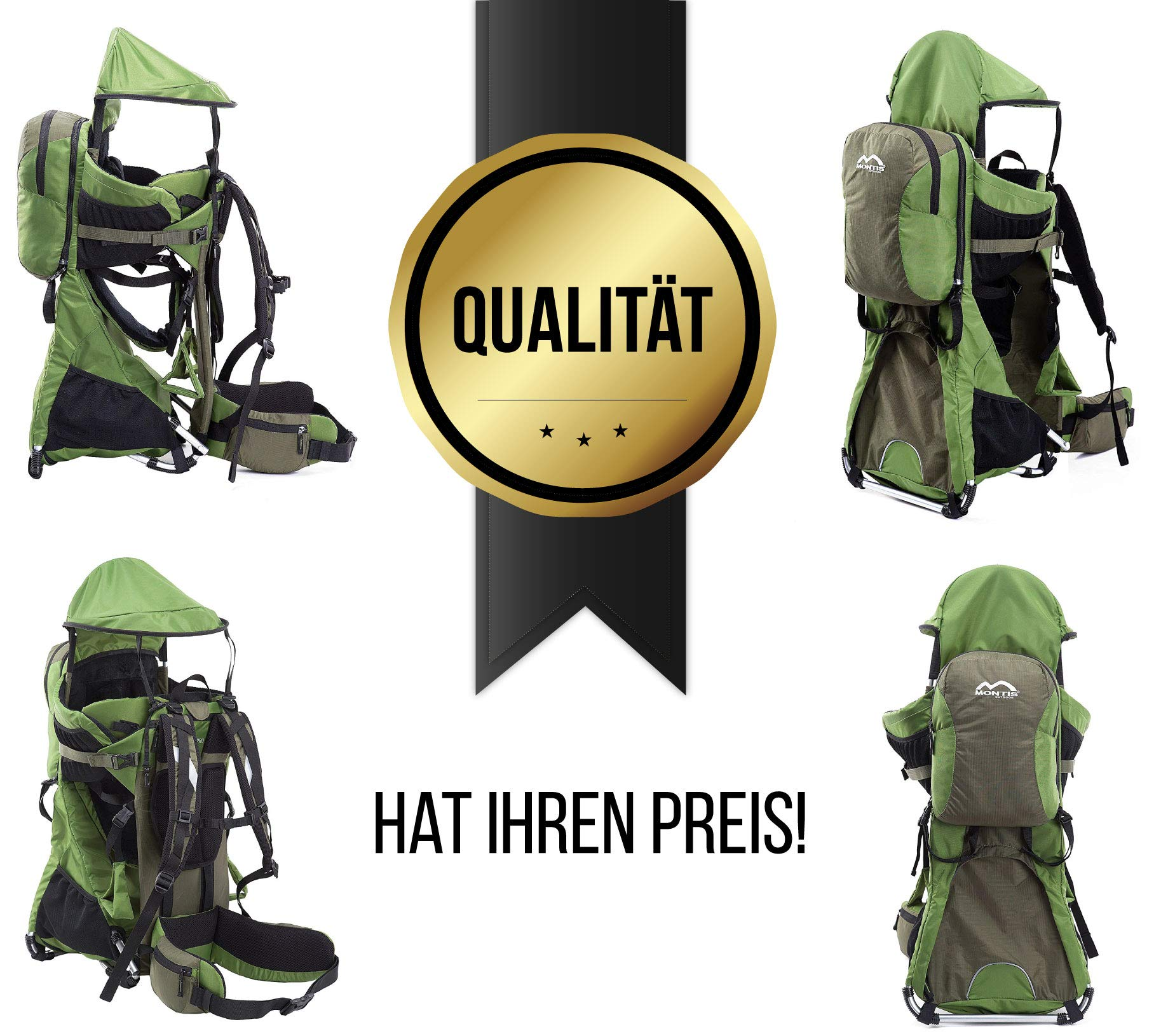 MONTIS RANGER PRO - Premium Backpack/Child Carrier - Holds up to 25kg M MONTIS OUTDOOR 89cm high, 37cm wide | Carries loads up to 25kg, seat bag 30L | Approx. 2.3kg (without extras) Easy-clean outer material | Fully-adjustable, padded 5-point child harness Super soft plush lining, raised wind guard, can be loaded from both sides | Fully-adjustable carry support system, additional ergonomic options for women | Comfortable waist belt for extended wearing with side pockets 10