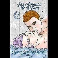 Les Amants de la Lune: Livre 1: Lune