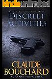 Discreet Activities: A Vigilante Series crime thriller