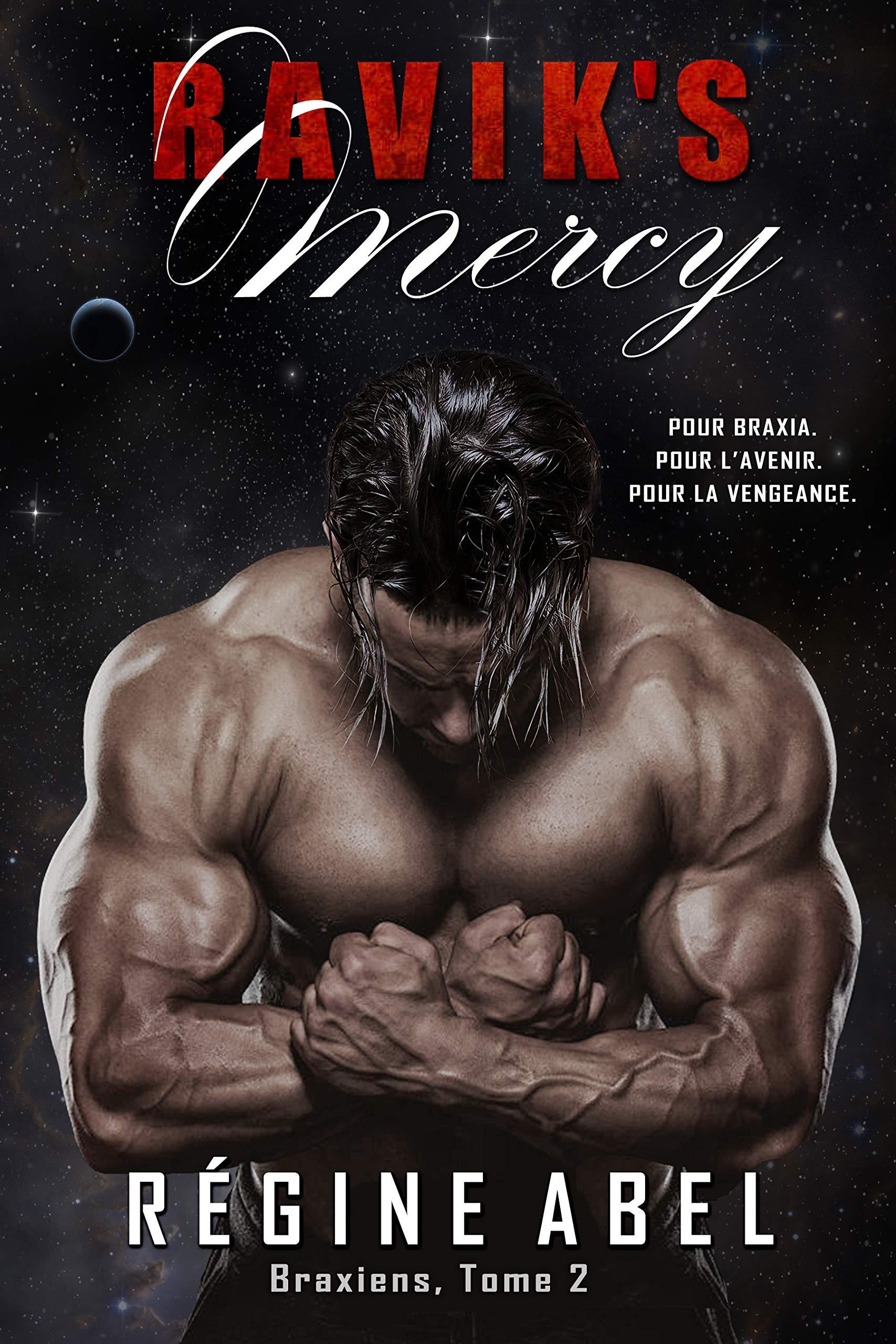 Ravik's Mercy (Braxiens t. 2) por Regine Abel