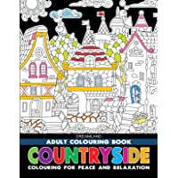 Countryside - Adult Colouring Book for Peace & Relaxation