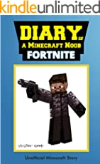Minecraft Books: Diary of a Minecraft Noob: Fortnite