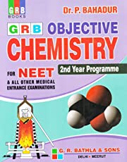 Objective Chemistry for NEET & All Other Medical Entrance Examination 2nd Year Programme  (2018-2019): Objective Chemistry for Medical Entrance(1st Year)