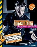 Digital DJing: Tipps, Tricks & Skillz für Discjockeys