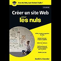 Créer un site Web pour les Nuls poche, 10e édition (POCHE NULS)