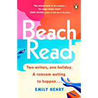 Beach Read: The New York Times bestselling laugh-out-loud love story you'll want to escape with this summer (English…