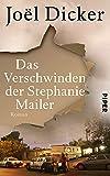 Das Verschwinden der Stephanie Mailer: Roman