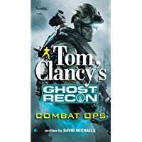 Tom Clancy's Ghost Recon: Combat Ops (English Edition)
