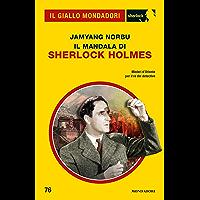 Il mandala di Sherlock Holmes (Il Giallo Mondadori Sherlock)