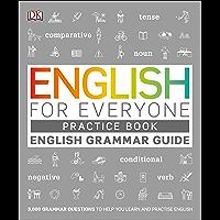 English for Everyone English Grammar Guide Practice Book: English language grammar exercises (English Edition)