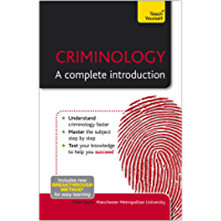 Criminology: A Complete Introduction: Teach Yourself (Teach Yourself: Reference) (English Edition)