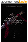 Dark Harmony (The Bargainer Book 3) (English Edition)
