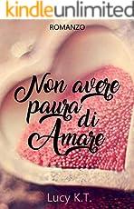 Non avere paura di amare