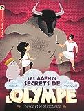 Les agents secrets de l'Olympe, Tome 6 : Thésée et le Minotaure
