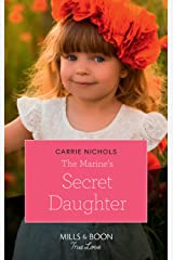The Marine's Secret Daughter (Mills & Boon True Love) (Small-Town Sweethearts, Book 1) Kindle Edition