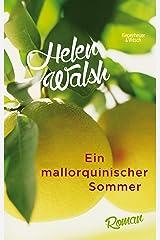Ein mallorquinischer Sommer: Roman (German Edition) Kindle Edition