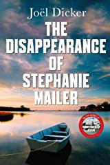 The Disappearance of Stephanie Mailer: A gripping new thriller with a killer twist (English Edition) Format Kindle