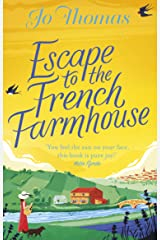 Escape to the French Farmhouse: The #1 Kindle Bestseller Kindle Edition