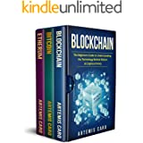 Blockchain: The Beginners Guide to Understanding the Technology Behind Bitcoin & Blockchain Cryptocurrency (3 in 1 Box Set)