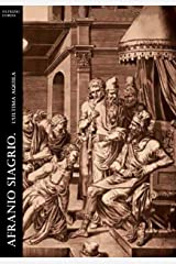 Afranio Siagrio. L'ultima Aquila (Historia Romana Vol. 6) Formato Kindle