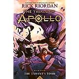 The Tyrant's Tomb (The Trials of Apollo, Book Four): 4 (Trials of Apollo, 4)