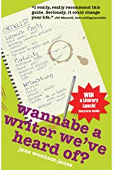Wannabe A Writer We've Heard Of? (Secrets to Success) Paperback