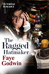The Ragged Hatmaker Kindle Edition