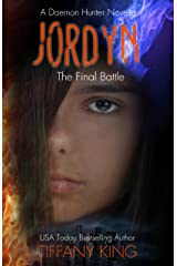 Jordyn: The Final Battle (The Daemon Hunter Novel Book 3) Kindle Edition