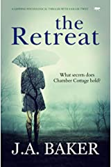 The Retreat: a gripping psychological thriller with a killer twist Kindle Edition