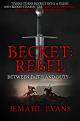 Becket: Rebel Kindle Edition