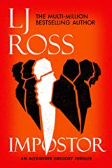 Impostor: An Alexander Gregory Thriller (The Alexander Gregory Thrillers Book 1) Kindle Edition