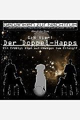 GzN Vier: Der Doppel-Happs: Ein Erdélyi Kopó auf Umwegen zum Erfolg!? Kindle Ausgabe