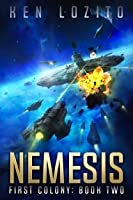 Nemesis (First Colony Book 2) (English Edition)