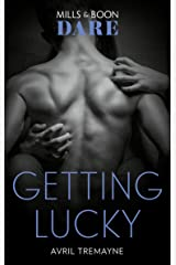 Getting Lucky (Mills & Boon Dare) (Reunions, Book 1) Kindle Edition