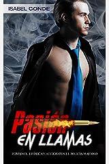 Pasión en Llamas: Romance, Erótica y Acción con el Policía Mafioso (Novela Romántica) Versión Kindle