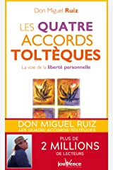 Les quatre accords toltèques (Poches t. 1) Format Kindle