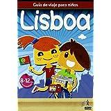 Guía de viajes para niños Lisboa (Guia De Viaje Para Niños)