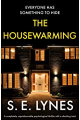 The Housewarming: A completely unputdownable psychological thriller with a shocking twist Kindle Edition