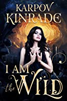 I Am the Wild: A Reverse Harem Vampire Romance (The Night Firm Book 1) (English Edition)