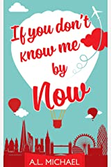 If You Don't Know Me By Now Kindle Edition