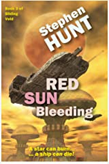 Red Sun Bleeding (Novella 3 of the Sliding Void science fiction series): The Trader Star Ship Wars Kindle Edition