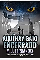 Aquí hay gato encerrado: (Serie inspector Salazar 03) Novela negra española (Serie del inspector Salazar nº 3) Versión Kindle