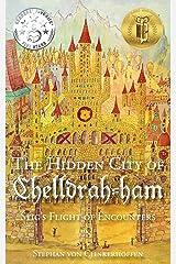 Stig's Flight of Encounters (The Hidden City of Chelldrah-ham) (Volume 1) Paperback