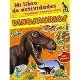 Dinosaurios. Mi Libro De Actividades